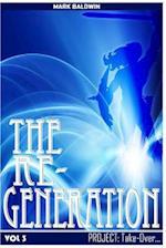 The Re-Generation Vol.3 af Mark Baldwin