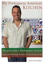 My Portuguese American Kitchen - Recipes with a Portuguese Accent