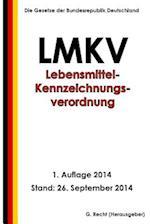 Lebensmittel-Kennzeichnungsverordnung - Lmkv