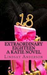 Extraordinary Eighteen