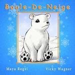 Boule-de-Neige af Maya Regel