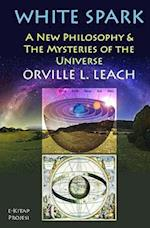 White Spark af Orville Livingston Leach