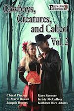 Cowboys, Creatures, and Calico Volume 2 af Jacquie Rogers, C. Marie Bowen, Cheryl Pierson