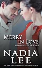Merry in Love (Billionaires in Love Book 5) af Nadia Lee