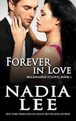 Forever in Love (Billionaires in Love Book 4) af Nadia Lee