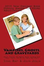 Vampires, Ghosts, and Graveyards af Steve Burt
