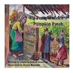 Ma Pumpernickel's Pumpkin Patch af Jeanetta Deboef Anderson