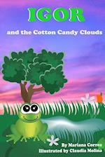Igor and the Cotton Candy Clouds