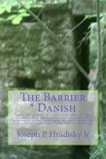 The Barrier * Danish