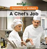 A Chef's Job (Community Workers)