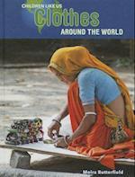Clothes Around the World (Children Like Us)
