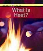 What Is Heat? (Unseen Science)