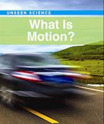 What Is Motion? (Unseen Science)
