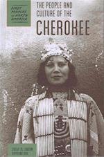 The People and Culture of the Cherokee (First Peoples of North America)