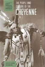 The People and Culture of the Cheyenne (First Peoples of North America)