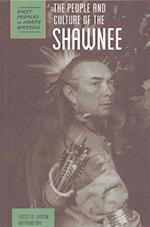 The People and Culture of the Shawnee (First Peoples of North America)