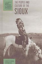 The People and Culture of the Sioux (First Peoples of North America)