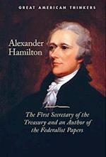 Alexander Hamilton (Great American Thinkers)