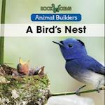 A Bird's Nest (Animal Builders)