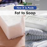 Fat to Soap (How It is Made)