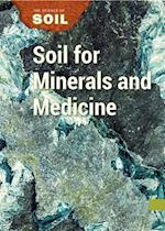 Soil for Minerals and Medicine (Science of Soil)