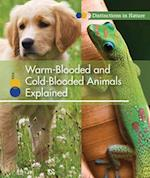 Warm-Blooded and Cold-Blooded Animals Explained (Warm Blooded and Cold Blooded Animals Explained)