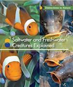 Saltwater and Freshwater Creatures Explained (Distinctions in Nature Group 2)
