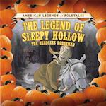 The Legend of Sleepy Hollow (Legend of Sleepy Hollow The Headless Horseman)