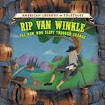 Rip Van Winkle (American Legends and Folktales Group 3)