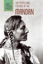 The People and Culture of the Mandan (First Peoples of North America Group 3)