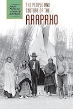 The People and Culture of the Arapaho (First Peoples of North America Group 3)