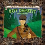 Davy Crockett (American Legends and Folktales)
