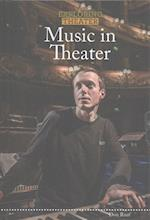 Music in Theater (Exploring Theater)