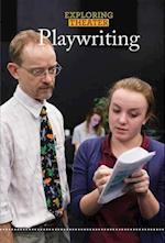 Playwriting (Exploring Theater)