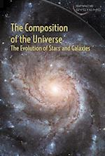 The Composition of the Universe (Composition of the Universe The Evolution of Stars and Gala)