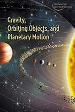 Gravity, Orbiting Objects, and Planetary Motion (Space Systems)