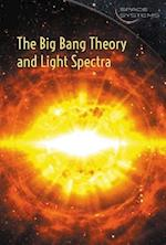 The Big Bang Theory and Light Spectra (Space Systems)