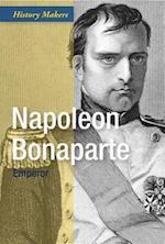Napoleon Bonaparte (History Makers Group 2)