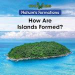 How Are Islands Formed? (Natures Formations)