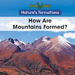 How Are Mountains Formed? (Natures Formations)