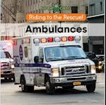 Ambulances (Riding to the Rescue)