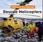 Rescue Helicopters (Riding to the Rescue)