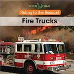 Fire Trucks (Riding to the Rescue)