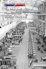 The Marshall Plan and the Truman Doctrine (Cold War Chronicles)