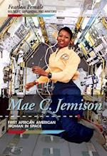 Mae C. Jemison (Fearless Female Soldiers Explorers and Aviators)