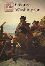 George Washington (Great Military Leaders)