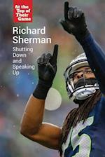 Richard Sherman (At the Top of Their Game)