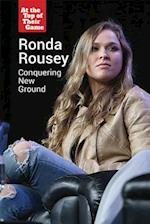 Ronda Rousey (At the Top of Their Game)