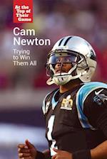 CAM Newton (At the Top of Their Game)