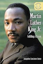 Martin Luther King Jr.: Fulfilling a Dream (Peaceful Protesters)